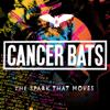 Cancer Bats - The Spark That Moves artwork