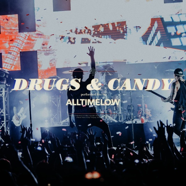Drugs & Candy (Live) - Single