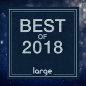 Large Music Best Of 2018