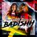 Badishh - Nailah Blackman & Shenseea