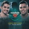 Saudade Boa (feat. Felipe Araújo) - Single