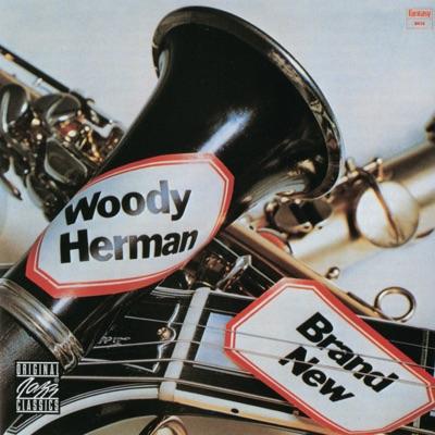 Brand New - Woody Herman
