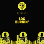 Log - Burnin'