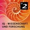 IQ - Wissenschaft und Forschung (Bayerischer Rundfunk)