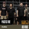 Plastic Fire