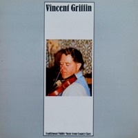 Traditional Fiddle Music from County Clare by Vincent Griffin on Apple Music