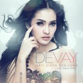 Download Devay - Hati Siapa Tak Luka