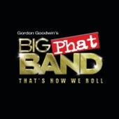 Gordon Goodwin's Big Phat Band - Rhapsody In Blue