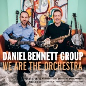 Daniel Bennett Group - I'm Not Nancy