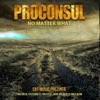 No Matter What, Proconsul