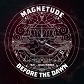 Magnetude - Before the Dawn (feat. Julia Marks)
