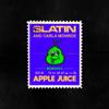 SLATIN - Apple Juice (feat. Carla Monroe) [Denis First Remix] artwork