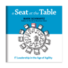 Mark Schwartz - A Seat at the Table: IT Leadership in the Age of Agility (Unabridged) artwork