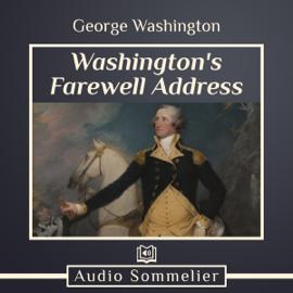 Washington's Farewell Address (Unabridged) audiobook