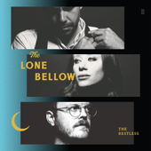 The Restless-The Lone Bellow