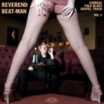 Reverend Beat-Man - Jesus Christ Twist