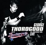 George Thorogood & The Destroyers - Greedy Man (Live)