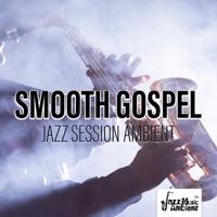 Instrumental Jazz Music Ambient - Smooth Gospel Jazz Session Ambient