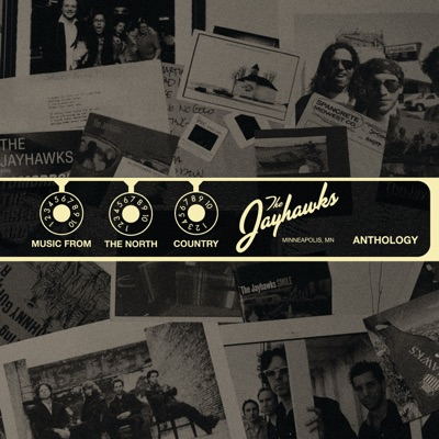 Music From the North Country: Anthology - The Jayhawks