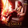 Ammy Virk - Qismat (feat. Sargun Mehta) artwork