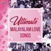 Ultimate Malayalam Love Songs