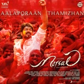 "Aalaporaan Thamizhan (From ""Mersal"") - Single"