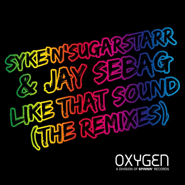 Like That Sound (The Remixes) - Single
