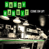 Daddy Rabbit - Oh, My My!