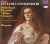 Donizetti: Lucia di Lammermoor (3 CDs), Chorus of the Royal Opera House, Covent Garden, Dame Joan Sutherland, Luciano Pavarotti, Nicolai Ghiaurov, Orchestra of the Royal Opera House, Covent Garden, Richard Bonynge & Sherrill Milnes