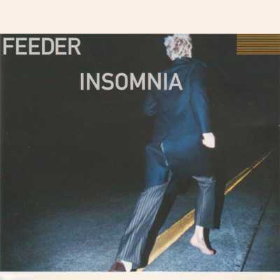 Insomnia - Single - Feeder