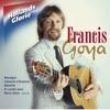Hollands Glorie, Francis Goya
