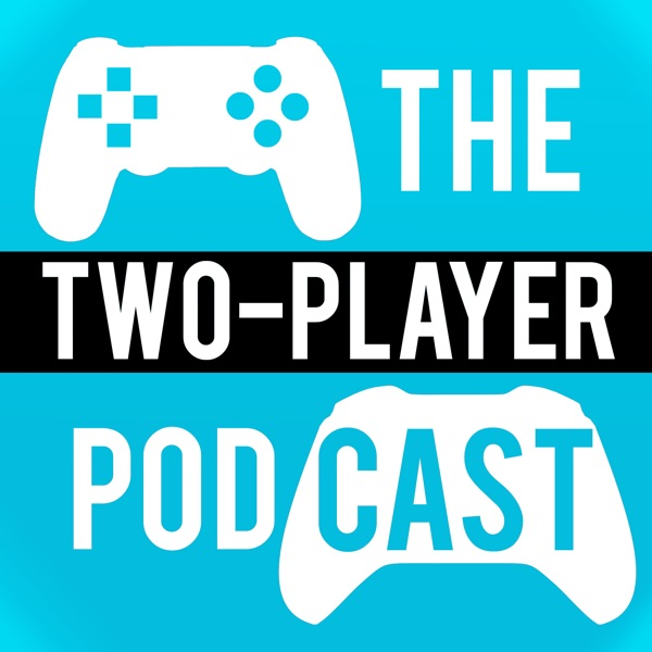 The 2-Player Podcast
