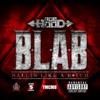 B.L.A.B. (Ballin Like a B*tch) - Single