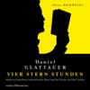 Daniel Glattauer - Vier Stern Stunden: Eine Komödie Grafik