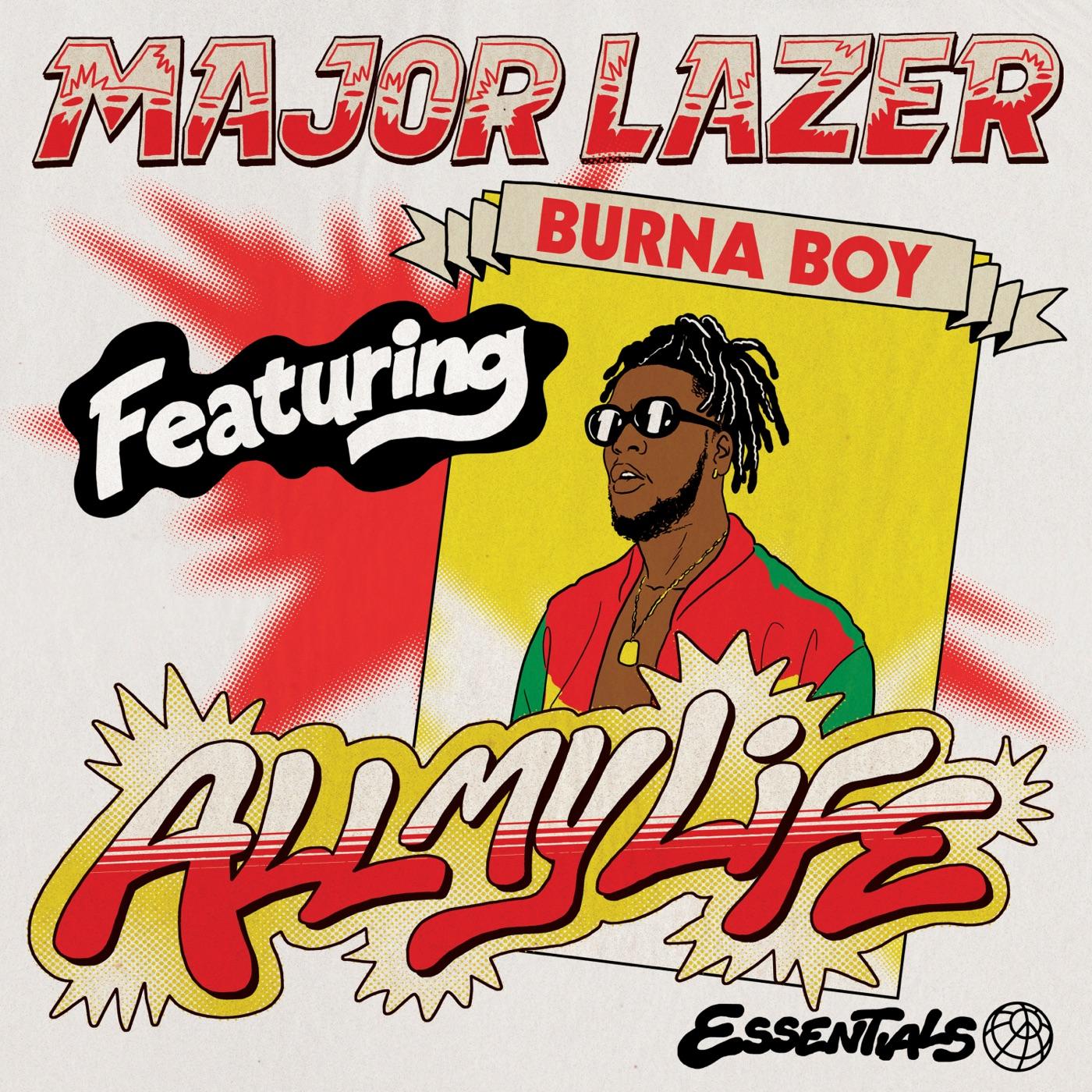 Download Major Lazer All My Life Feat Burna Boy Single