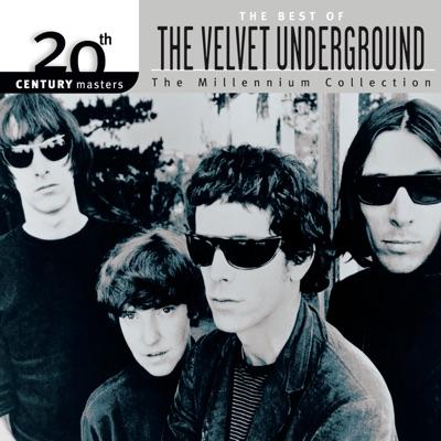 20th Century Masters: The Millennium Collection: Best of the Velvet Underground - The Velvet Underground
