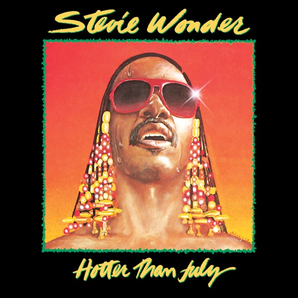 Hotter Than July - Stevie Wonder