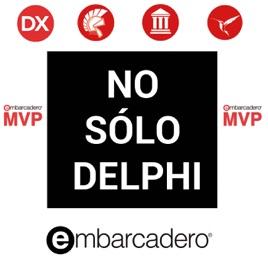 No Solo Delphi, el Podcast: 18  Delphi MVC Framework – DMVC