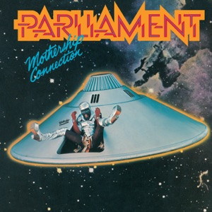 Parliament - Give up the Funk (Tear the Roof fff the Sucker)