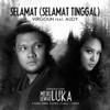 Virgoun - Selamat (Selamat Tinggal) [feat. Audy] artwork