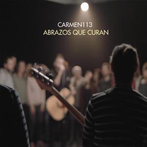 Carmen 113 - Abrazos Que Curan (113 Almas)