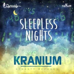 Kranium - Sleepless Nights
