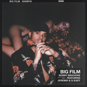 Big Film (feat. G-Eazy & Jeremih) - Single Mp3 Download