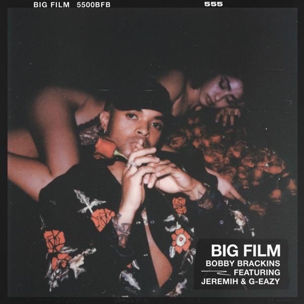 Big Film (feat. G-Eazy & Jeremih) - Single
