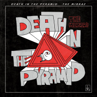 The Mirraz - DEATH IN THE PYRAMID artwork