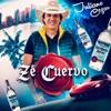 Zé Cuervo - Single