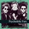 Collections: The Psychedelic Furs, The Psychedelic Furs