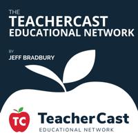 TeacherCast Educational Network (Full) – The TeacherCast Educational Network podcast