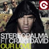 Our Love (feat. Craig David) [Remixes]