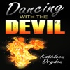 Dancing with the Devil: The Battle for the Soul of God's Children and the Life of a Christian Nation (Unabridged)